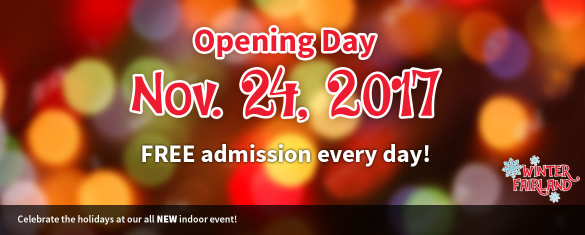 Winter Fairland Opening Days